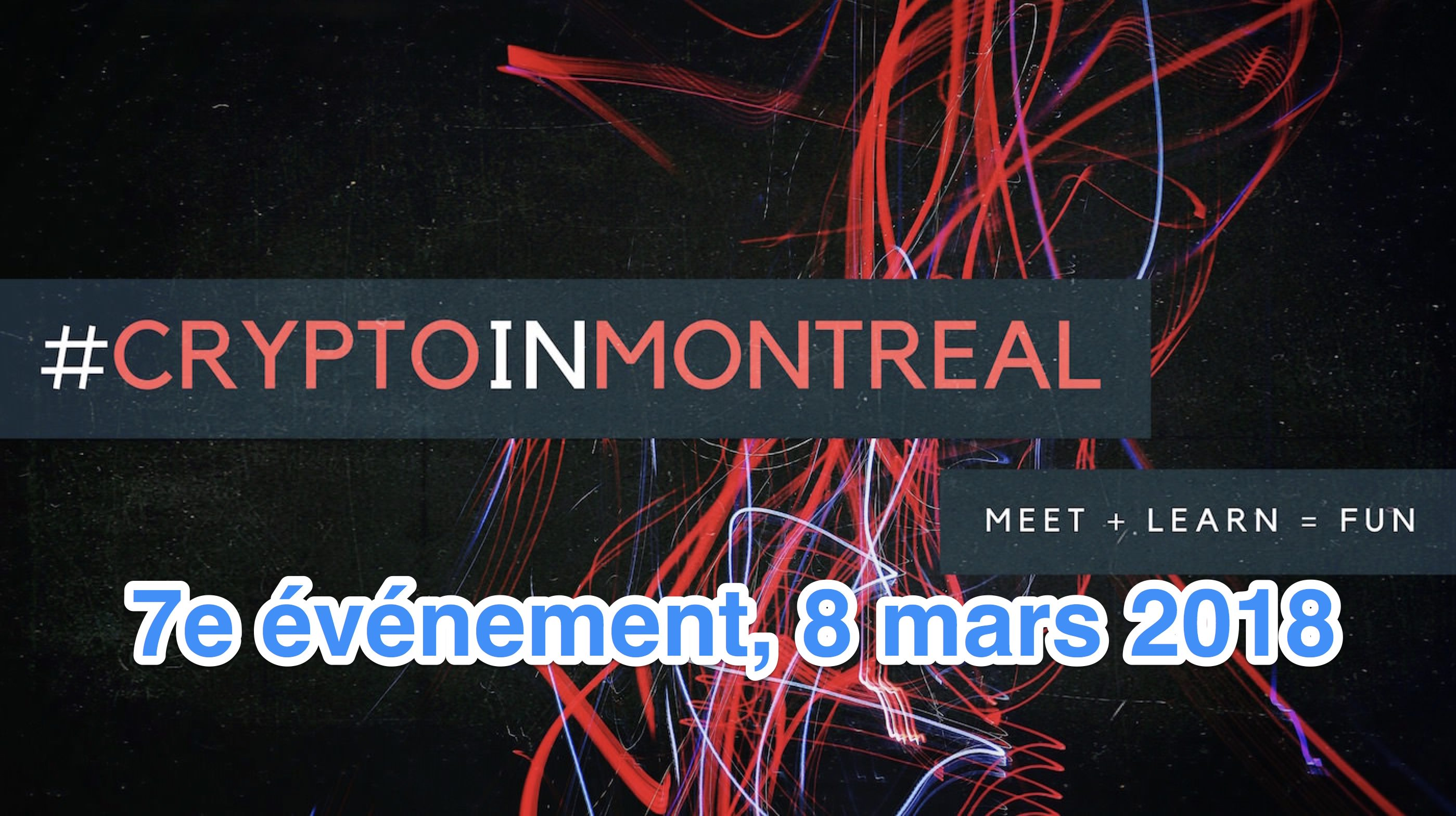 Blockchain et cryptomonnaies | La 7e édition de #CryptoInMontreal